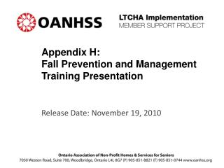 Appendix H: Fall Prevention and Management Training Presentation