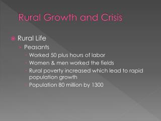 Rural Growth and Crisis