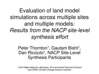 Evaluation of land model simulations across multiple sites and multiple models: Results from the NACP site-level synthe