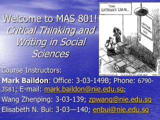 Welcome to MAS 801!  Critical Thinking and Writing in Social Sciences