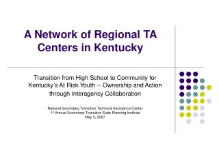 A Network of Regional TA Centers in Kentucky