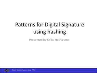 Patterns for Digital Signature using hashing