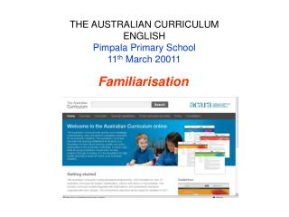 THE AUSTRALIAN CURRICULUM ENGLISH  Pimpala Primary School 11 th  March 20011