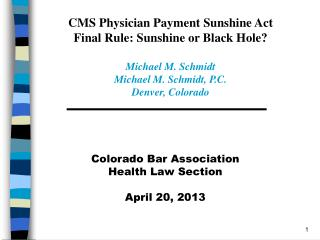Colorado Bar Association Health Law Section April 20, 2013