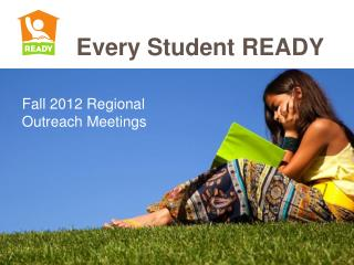 Fall 2012 Regional Outreach Meetings