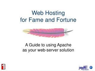 Web Hosting for Fame and Fortune
