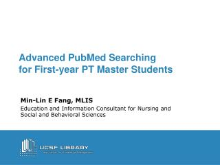 Advanced PubMed Searching for First-year PT Master Students