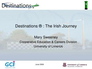 Destinations ® : The Irish Journey