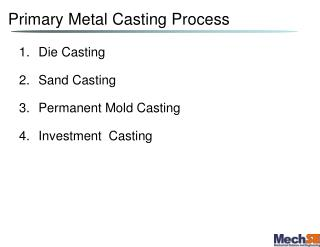 Primary Metal Casting Process