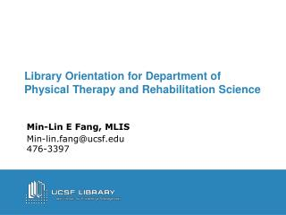 Library Orientation for Department of Physical Therapy and Rehabilitation Science