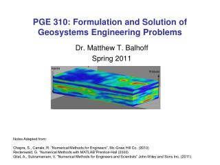 PGE 310: Formulation and Solution of Geosystems Engineering Problems