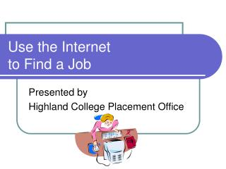 Use the Internet to Find a Job