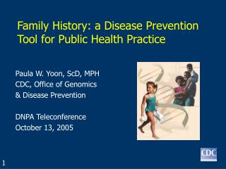Family History: a Disease Prevention Tool for Public Health Practice