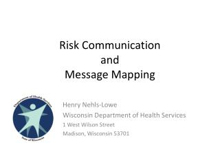 Risk Communication and Message Mapping