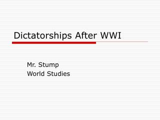 Dictatorships After WWI