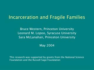 Incarceration and Fragile Families