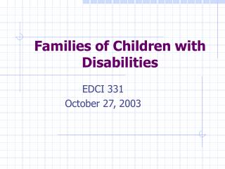 Families of Children with Disabilities
