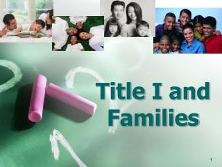 Title I and Families