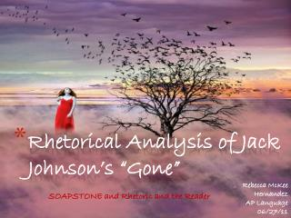 "Rhetorical Analysis of Jack Johnson's ""Gone"""