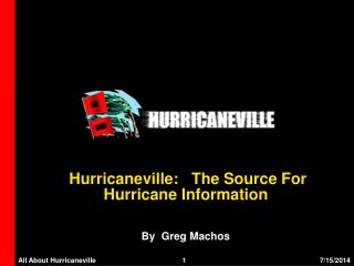 Hurricaneville:   The Source For  Hurricane Information
