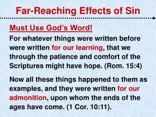 Far-Reaching Effects of Sin