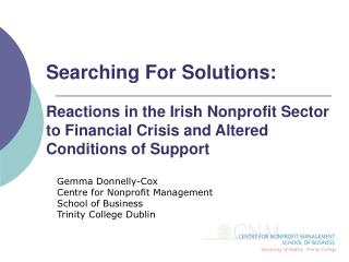 Searching For Solutions: Reactions in the Irish Nonprofit Sector to Financial Crisis and Altered Conditions of Support