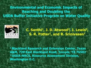 Environmental and Economic Impacts of  Reaching and Doubling the  USDA Buffer Initiative Program on Water Quality