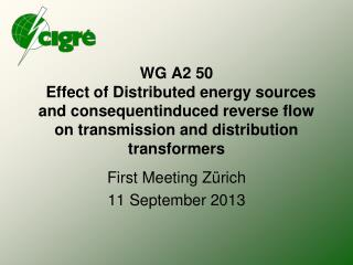 WG A2 50   Effect of Distributed energy sources and consequentinduced reverse flow on transmission and distribution tran