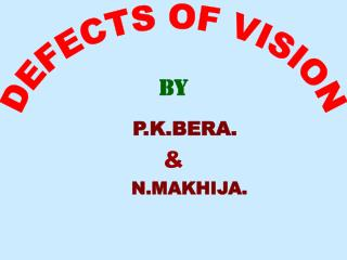 DEFECTS OF VISION