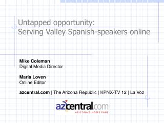 Untapped opportunity: Serving Valley Spanish-speakers online
