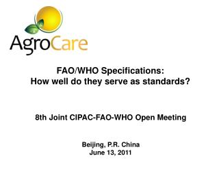 FAO/WHO Specifications:   How well do they serve as standards?
