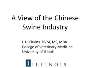 A View of the Chinese Swine Industry