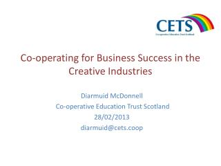 Co-operating for Business Success in the Creative Industries