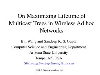 On Maximizing Lifetime of Multicast Trees in Wireless Ad hoc Networks