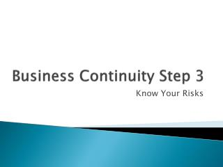 Business Continuity Step 3