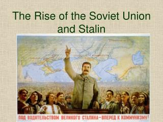 The Rise of the Soviet Union and Stalin