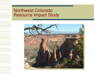 Northwest Colorado Resource Impact Study