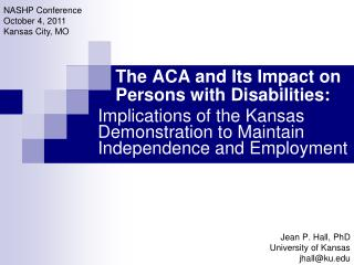 The ACA and Its Impact on  Persons with Disabilities: