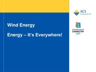 Wind Energy Energy – It's Everywhere!