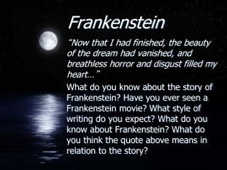 Frankenstein   The Modern Prometheus  Chapters 1 - 5