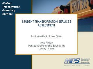 STUDENT TRANSPORTATION SERVICES ASSESSMENT