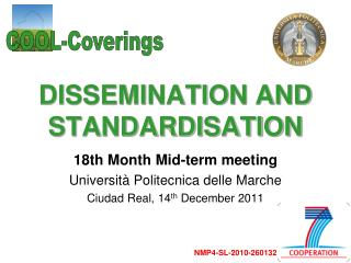 DISSEMINATION AND STANDARDISATION