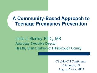 A Community-Based Approach to Teenage Pregnancy Prevention