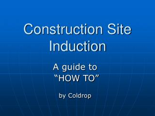 Construction Site Induction