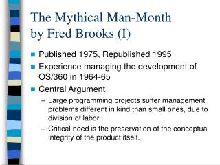 The Mythical Man-Month by Fred Brooks (I)