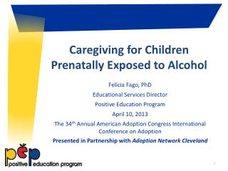 Caregiving  for Children Prenatally Exposed to Alcohol