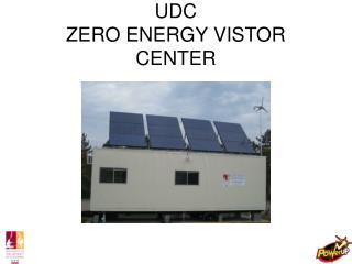 UDC ZERO ENERGY VISTOR CENTER