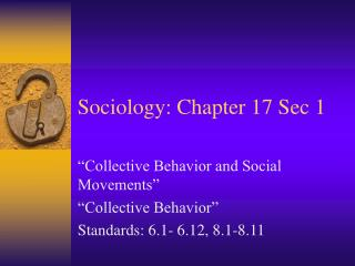 Sociology: Chapter 17 Sec 1