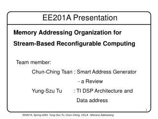 Memory Addressing Organization for Stream-Based Reconfigurable Computing