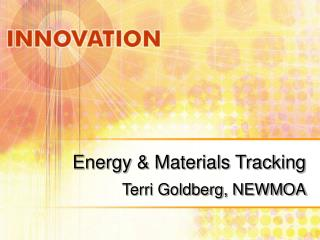 Energy & Materials Tracking